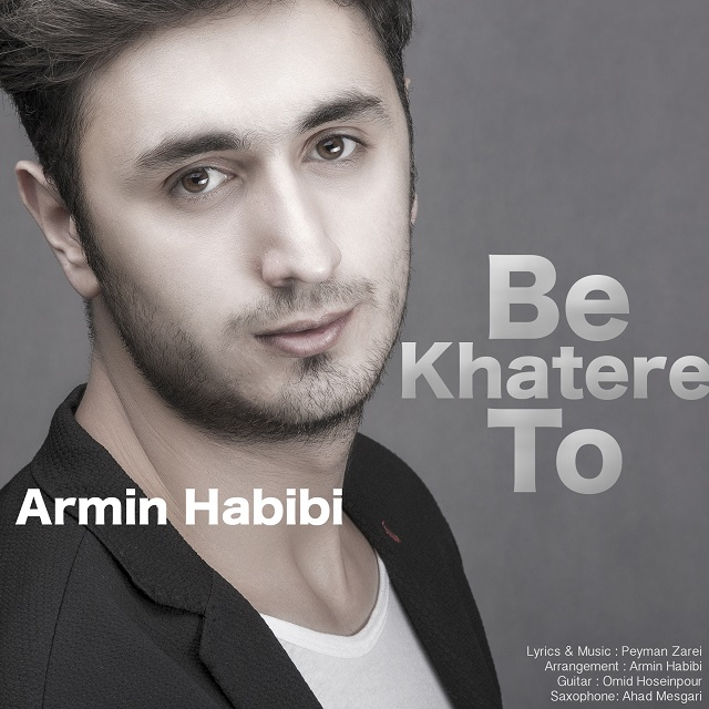 Armin Habibi – Be Khatere To
